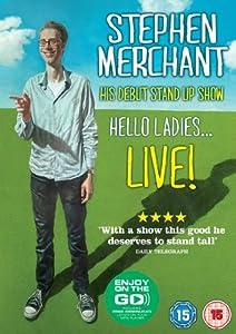 Stephen Merchant Live - Hello Ladies [DVD]