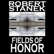 Fields of Honor: Ruin Mist Chronicles, Book 3 | Robert Stanek