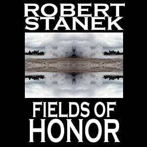 Fields of Honor: Ruin Mist Chronicles, Book 3 | [Robert Stanek]