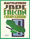 Jade Falcon Sourcebook (Battletech No. 1644) (1555601723) by Peterson, Boy
