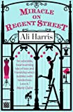 Ali Harris Miracle on Regent Street