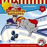 Benjamin auf Kreuzfahrt (Benjamin Blümchen 25) | Elfie Donnelly
