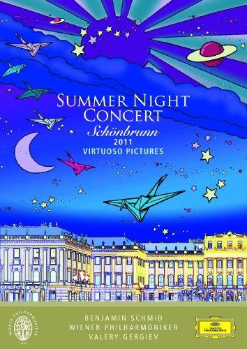 シェーンブルン宮殿 夏の夜のコンサート 2011 [DVD]