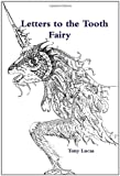 img - for Letters to the Tooth Fairy book / textbook / text book