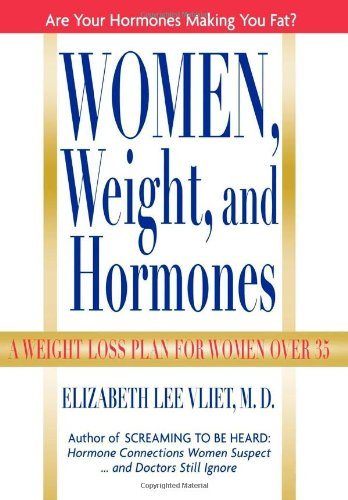Women, Weight And Hormones: A Weight-Loss Plan For Women Over 35 front-119956