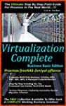 Virtualization Complete: Business Bas...