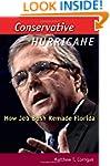 Conservative Hurricane: How Jeb Bush...