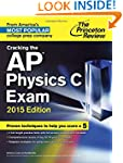 Cracking the AP Physics C Exam, 2015...
