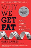 img - for Why We Get Fat: And What to Do About It book / textbook / text book