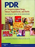 2006 PDR For Non-Prescription Drugs Dietary Supplements and Herbs (Former PDR for Nonprescr Drug & Dietary Supplements)