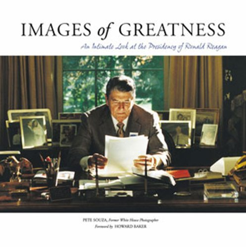 Images of Greatness: An Intimate Look at the Presidency of Ronald Reagan (Advance Your Image compare prices)