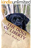 The Dogs of Liberty (The Colter Saga Book 3)