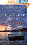 Eldership and the Mission of God: Equ...