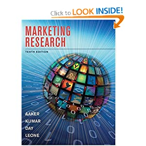 Marketing Research David A. Aaker, V. Kumar, George S. Day and Robert Leone