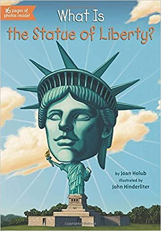 What Is the Statue of Liberty? (What Was...?) written by Joan Holub