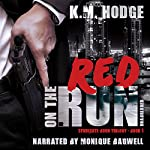 Red on the Run: The Syndicate-Born Trilogy, Book 1 | K.M. Hodge