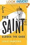 The Saint Closes the Case (The Saint...