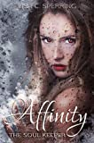 Affinity: The Soul Keeper (The Soul Series)