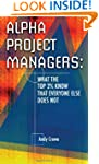 Alpha Project Managers: What the Top...