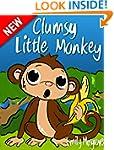 Children's Book: CLUMSY LITTLE MONKEY