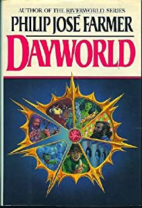 Dayworld (Dayworld Trilogy, I) by Philip Jose Farmer and Don Ivan Punchatz