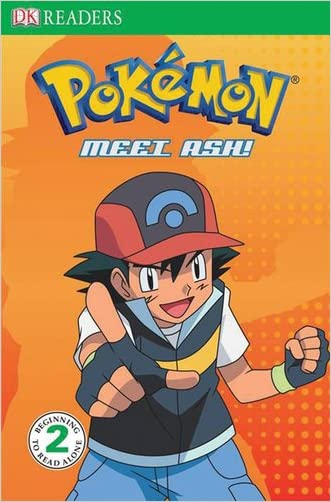 Level 2 Reader: Meet Ash (Pokemon (DK Publishing))
