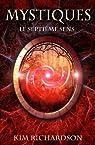 Mystiques,Tome 1 : Le septi�me sens par Richardson