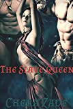 The Slave Queen (Sexy First Time Historical Group Menage)