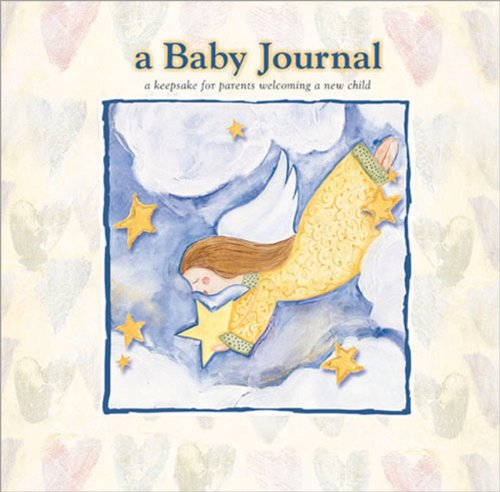 A Baby Journal: a Keepsake for Parents Welcoming a New Child