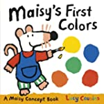 Maisy's First Colors: A Maisy Concept...