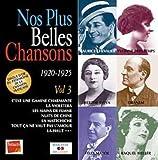 Les Plus Belles Chansons: Volume 3 - 1920 - 1925