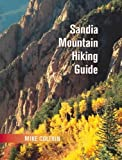 img - for Sandia Mountain Hiking Guide book / textbook / text book