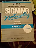 Signing Naturally (Units 7-12)