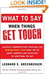 What to Say When Things Get Tough: Bu...