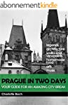 Prague in two days: Your guide for an...