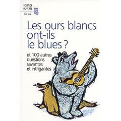 Les ours blancs ont-ils le blues? - Collectif