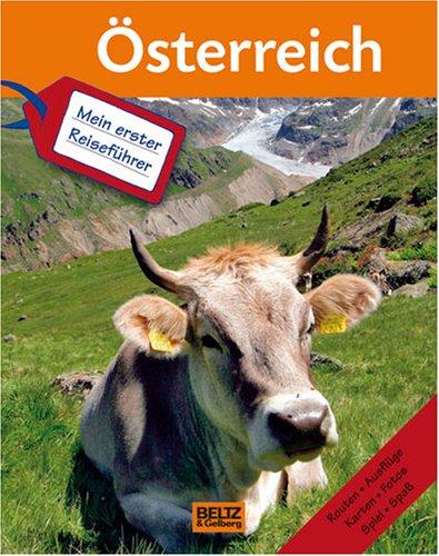 Mein erster Reiseführer - Österreich: Tirol,