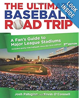 Downloads The Ultimate Baseball Road Trip, 2nd: A Fan's Guide to Major League Stadiums e-book