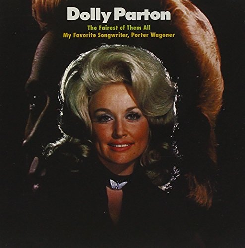 DOLLY PARTON - The Fairest Of Them All / My Favorite Songwriter, Porter Wagoner - Zortam Music