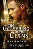 The Gathering of the Clans (The Storm-Bringer Saga) by Nav Logan