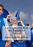 img - for Life Lessons for my Brothas: Dating book / textbook / text book