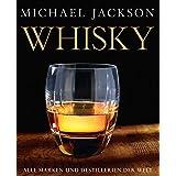 """Whisky. Alle Marken und Destillerien der Weltvon """"Michael Jackson"""""""