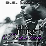 Gay Romance: His First Passion: A First Time Gay Romance, Book 4 | D.E. Lorrin