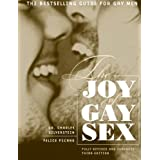 The Joy of Gay Sex, Revised & Expanded Third Edition ~ Felice Picano