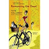 Romancing the Dead (Garnet Lacey, Book 3) ~ Tate Hallaway