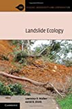 img - for Landslide Ecology (Ecology, Biodiversity and Conservation) book / textbook / text book