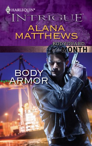 Image for Body Armor (Harlequin Intrigue Series)