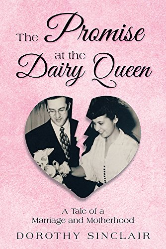 the-promise-at-the-dairy-queen-a-tale-of-a-marriage-and-motherhood-english-edition