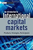 img - for An Introduction to International Capital Markets: Products, Strategies, Participants book / textbook / text book