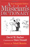 A Musician's Dictionary (0920151213) by David Barber